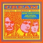 Cream- Live at the Royal Albert Hall May 2-3-5-6 2005