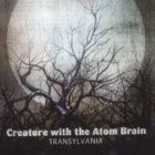 Creature With The Atom Brain- Transylvania