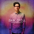 Dan Croll- Sweet disarray