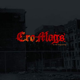 Cro-Mags- In the beginning