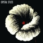 Crystal Stilts - Alight of night