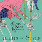 Car Seat Headrest- Teens of style