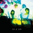 Cut Copy- In ghost colours