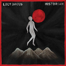 Lucy Dacus- Historian