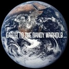 The Dandy Warhols - Earth to The Dandy Warhols