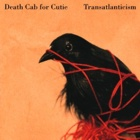 Death Cab For Cutie- Transatlanticism