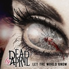 Dead By April- Let the world know