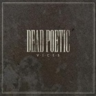 Dead Poetic- Vices