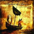 Declan De Barra - A fire to scare the sun