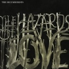 The Decemberists- The hazards of love