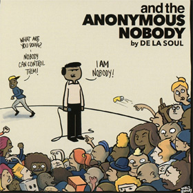 De La Soul- And the anonymous Nobody