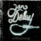 Jan Delay- Mercedes dance