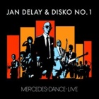 Jan Delay & Disko No. 1- Mercedes dance live