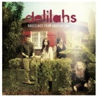 Delilahs- Greetings from Gardentown
