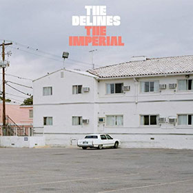 The Delines- The imperial