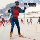 The Dentals- Tennessee