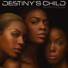 Destiny's Child- Destiny fulfilled