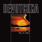 Devotchka - How it ends
