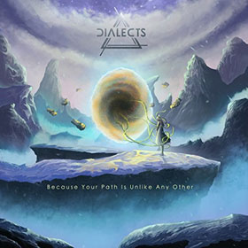 Dialects- Because your path is unlike any other