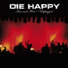 Die Happy - Four and more unplugged