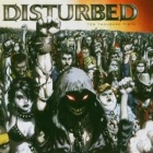Disturbed- Ten thousand fists