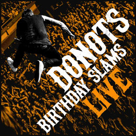 Donots - Birthday slams live