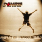 Donots- Amplify the good times