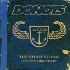 Donots - The story so far - Ibbtown chronicles