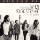 The Doors - When you're strange - Songs from the motion picture