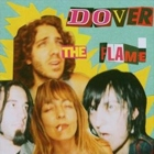 Dover- The flame
