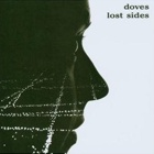 Doves- Lost sides
