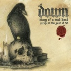 Down- Diary of a mad band. Europe in the year of VI
