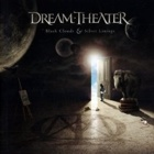 Dream Theater- Black clouds & silver lining