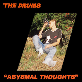 The Drums- Abysmal thoughts