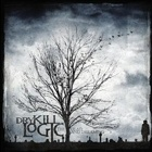 Dry Kill Logic- The dead and dreaming