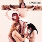 The Dwarves - The Dwarves must die