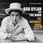 Bob Dylan & The Band - The basement tapes raw: The bootleg series Vol. 11