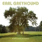 Earl Greyhound- Suspicious package