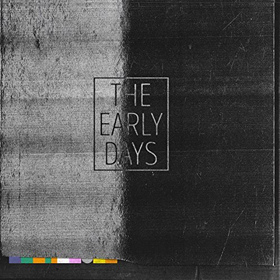 Various Artists- The early days – Post-Punk, New Wave, Brit Pop & beyond (1980-2010)