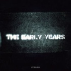 The Early Years- The Early Years