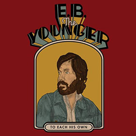 E.B. The Younger- To each his own
