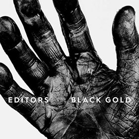 Editors - Black gold: Best of Editors