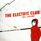 The Electric Club - Come sing along