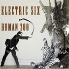 Electric Six- Human zoo