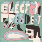 Electric President- Electric President