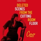Caro Emerald- Deleted scenes from the cutting room floor
