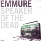 Emmure- Speaker of the dead