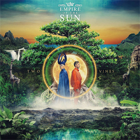 Empire Of The Sun- Two vines