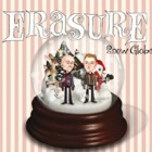 Erasure- Snow globe