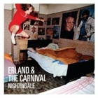 Erland And The Carnival- Nightingale